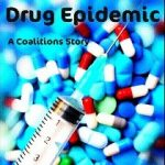 Prescription Drug Epidemic A Coalitoin's Story Documentary
